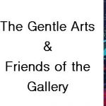 The Gentle Arts & Friends of the Gallery Exhibition